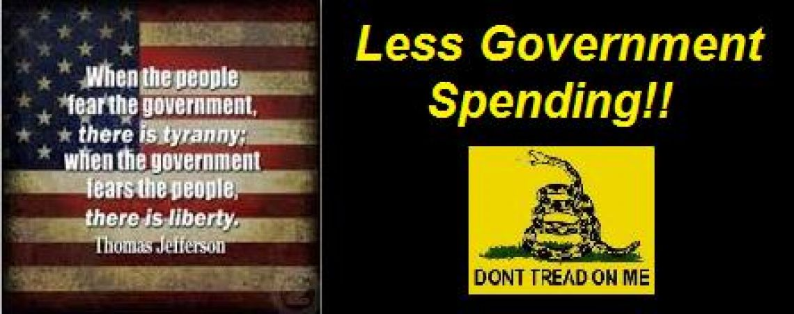 LOWER GOVERNMENT SPENDING!